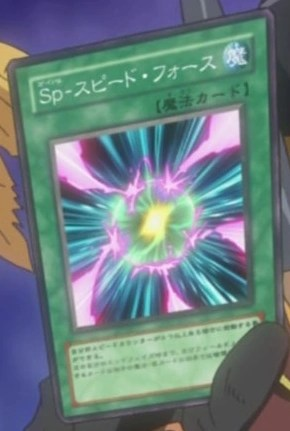 Speed Spell Speed Force Yu Gi Oh