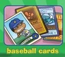 What do you collect baseball cards