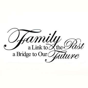 Family A Link To The Past A Bridge To Our Future PVC