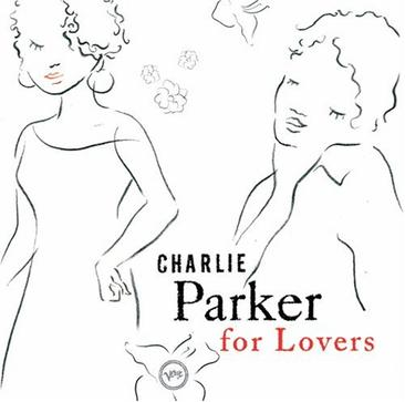 Charlie Parker for Lovers (豆瓣)