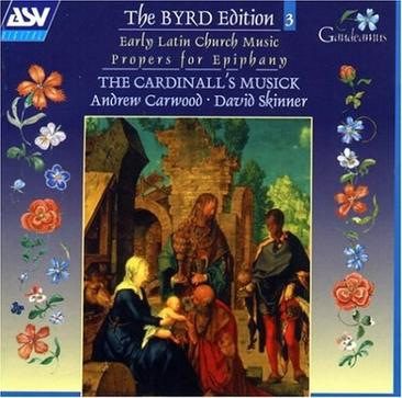 The William Byrd Edition Vol 3 Early Latin Church Music  Propers for the Epiphany