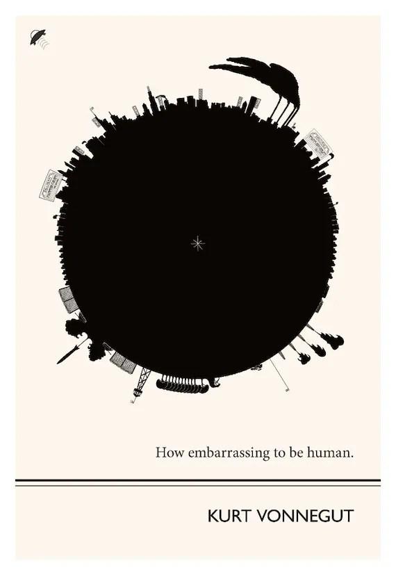 Original Illustration, Kurt Vonnegut quotation - Fine Art Prints - Art Posters - Literature inspired art - Dorm Decor