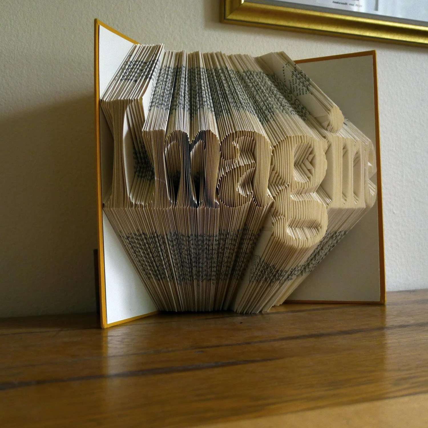Folded Book Art Sculpture - Anniversary Gifts - Boyfriend - Unique Wedding Gift - Imagine - Your Choice of Words - Great Gift...