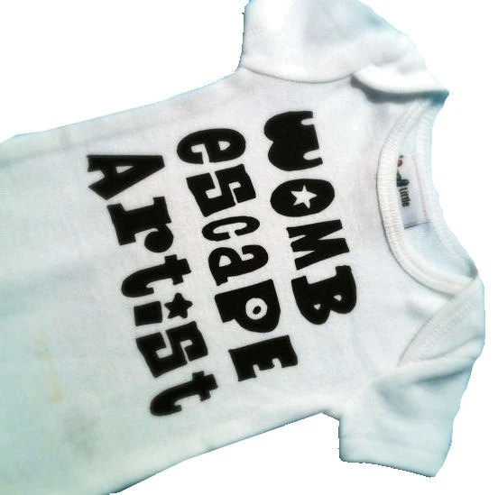 Womb Escape Artist - cute, funny, unique play on Recently Evicted. Gender neutral white onesie black font (Size newborn) onsie / clothes