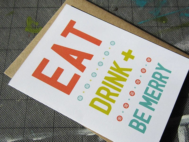 Eat, Drink and Be Merry - Typography - Christmas Card