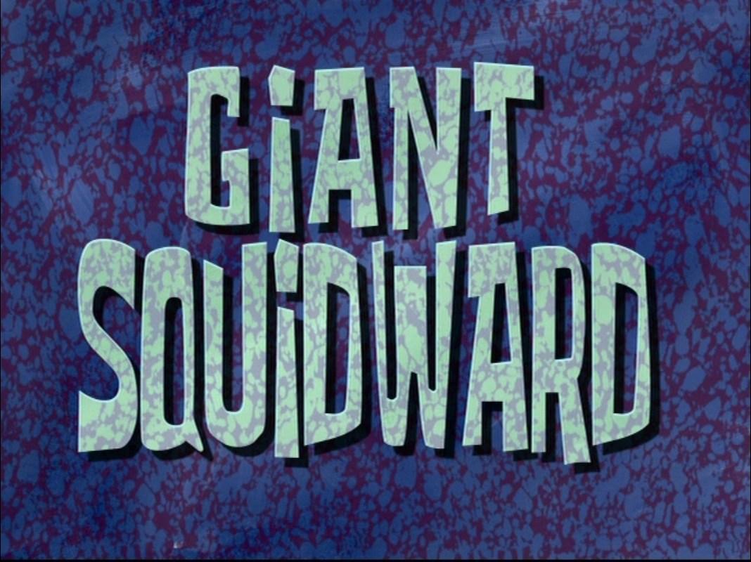 Giant Squidward Encyclopedia SpongeBobia Wikia