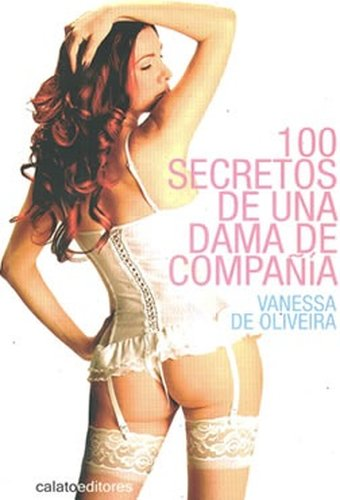 100 SECRETOS DE UNA DAMA DE COMPAñIA