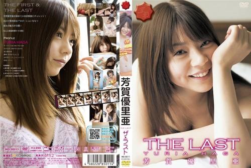 MS-0011 Yuria Haga 芳賀優里亜 – THE LAST
