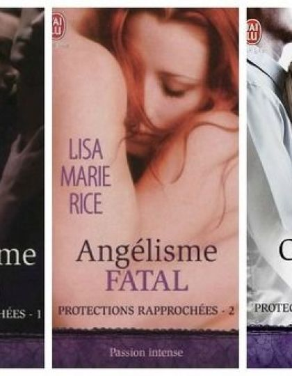 Protections rapprochées-Lisa Marie Rice2012 T1.T2.T3