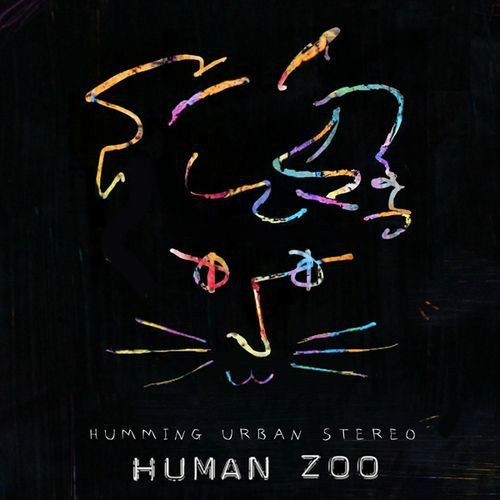 [Single] Humming Urban Stereo - Human Zoo
