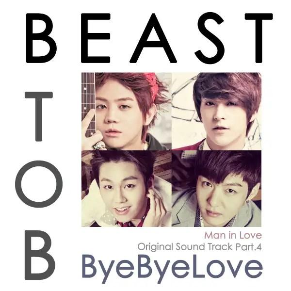 [Single] BEAST& BTOB - Bye Bye Love [When A Man Loves OST Part.4]