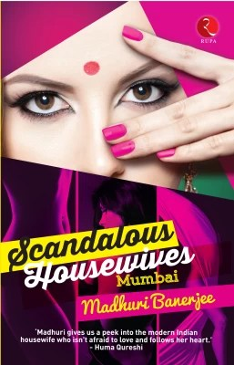 Buy Scandalous Housewives : Mumbai (English) 1st  Edition: Book