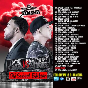 2jgm37w3e4ll - Dj Jamsha - Daddy Yankee vs Don Omar (2015) (Old School Version)