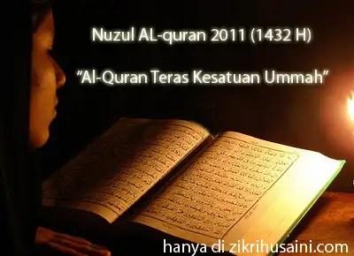 nuzul al-quran, peristiwa nuzul alquran, tema nuzul alquran 2011, nuzul alquran yang perlu kita sambut, ambil iktibar dari nuzul alquran,