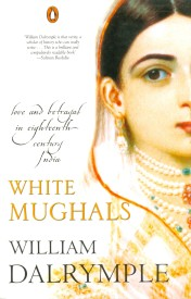 Buy White Mughals: Love And Betrayal In Eighteenth-Century India from Flipkart.com