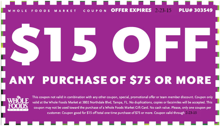 Whole Foods Coupons 15 Off 75 Carrollwood | 2017 - 2018 ...