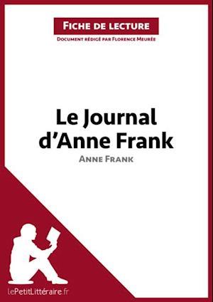 Le Journal D Anne Frank Epub : journal, frank, Journal, D'Anne, Frank, (Analyse, Uvre), Florence, Meuree, E-bog, Format, Fransk