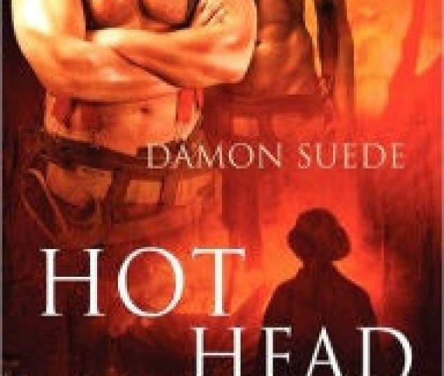 Hot Head By Damon Suede