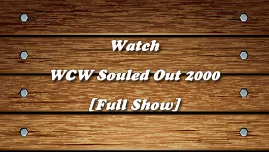 watch wcw souled out 2000