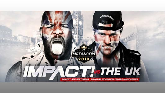 watch impact wrestling vs uk at mediaCon 2018