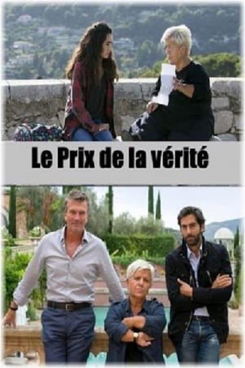 Le Prix De La Vérité : vérité, Vérité, (Film,, 2018), CinéSéries