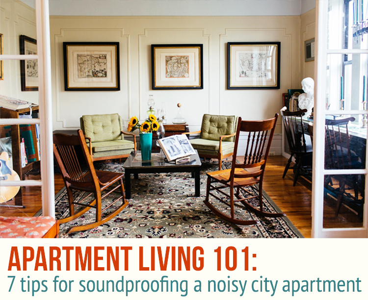 7 Tips for Soundproofing a Noisy Apartment  6sqft