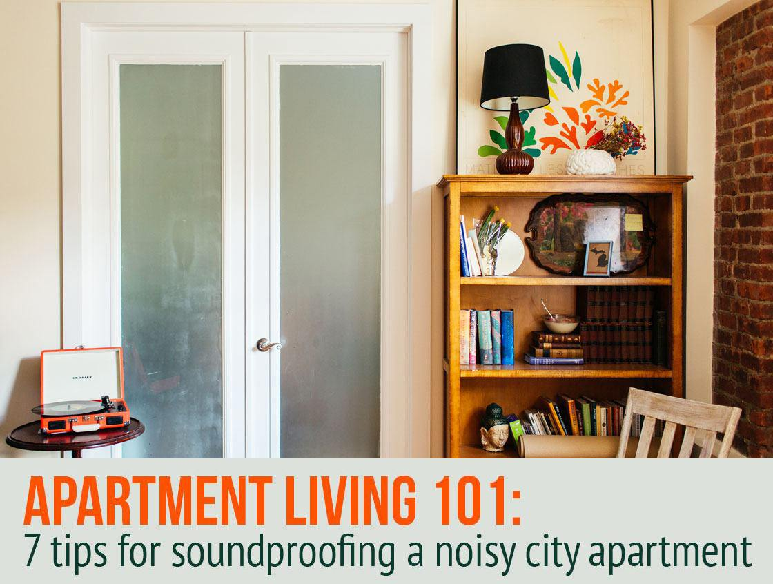 7 ways to soundproof a noisy apartment  6sqft
