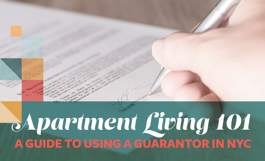 Everything You Need To Know About Using A Guarantor In Nyc