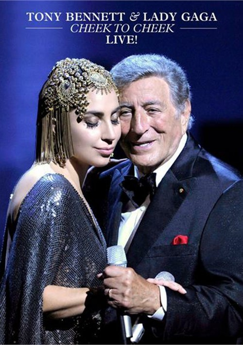 Tony Bennett / Lady Gaga: Cheek To Cheek - Live (DVD 2014)   DVD Empire