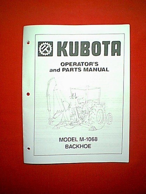 small resolution of kubota model m 1068 backhoe operator s and parts manual