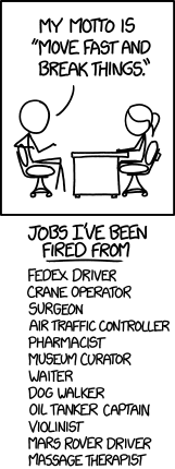 Move Fast and Break Things on xkcd