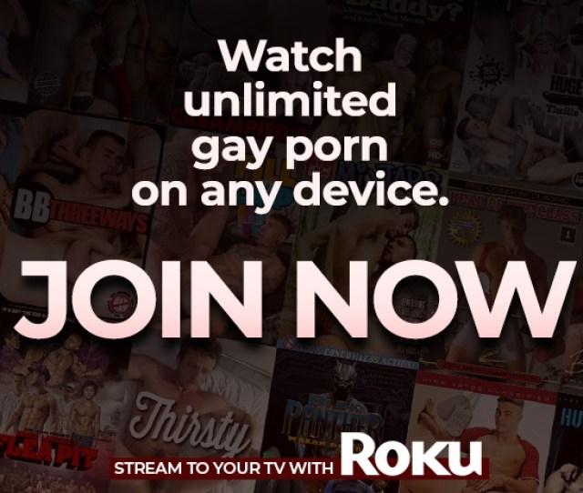 Unlimited Gay Porn