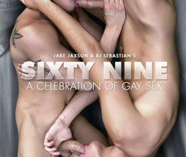 Sixty Nine A Celebration Of Gay Sex Boxcover