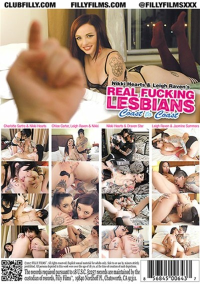 Real Fucking Lesbians, Coast To Coast, Filly Films, Nikki Hearts, Leigh Raven, Chloe Carter, Jasmine Summers, Charlotte Sartre, Draven Star, Adult DVD, All Girl, Lesbian, Gonzo, Sex Toy Play, Strap-Ons, Threesomes