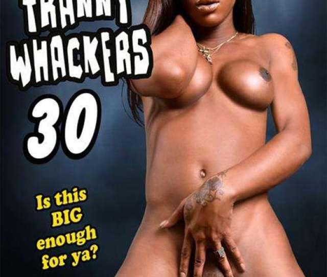Black Tranny Whackers 30