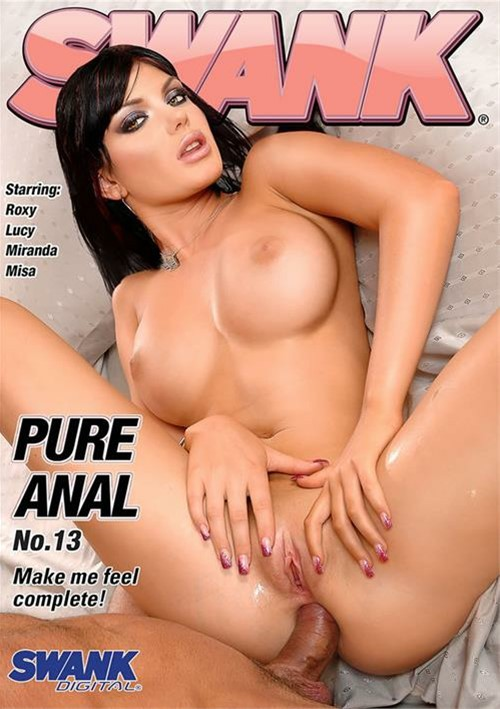 Pure Anal 13, Porn DVD, Swank Digital, Roxy, Lucy, Miranda, Misa, All Sex, Anal, European, Foreign