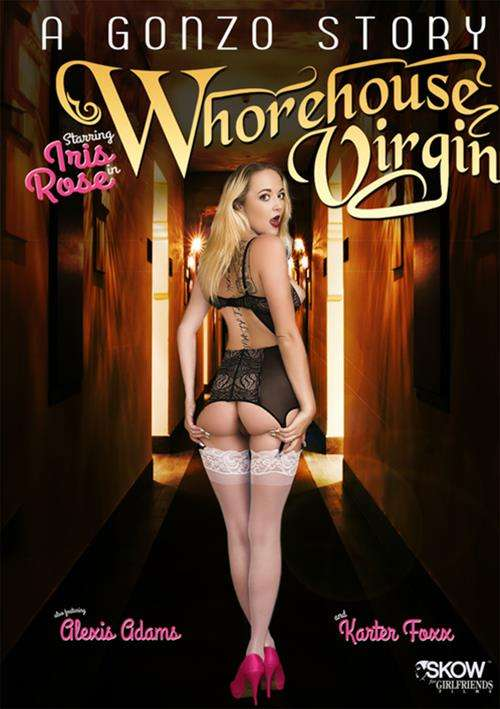XXX A Gonzo Story: Whorehouse Virgin (2016)