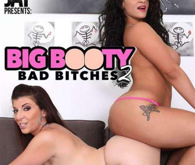 Big Booty Bad Bitches 2