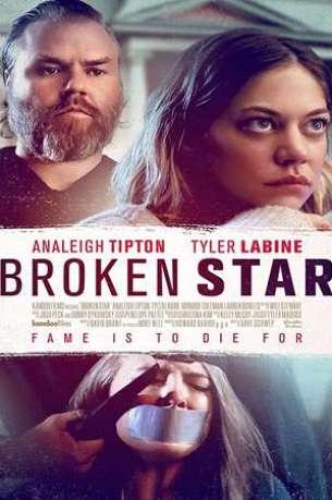 Broken Star 2018 Full English Movie Download