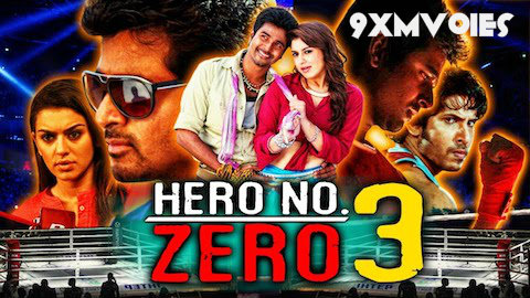 Hero No Zero 3 2018 Hindi Dubbed 720p Hdrip 850mb Hd Moviely