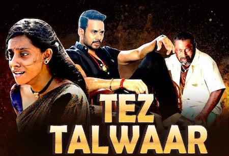 Tez Talwaar 2019 Hindi Dubbed Movie Download