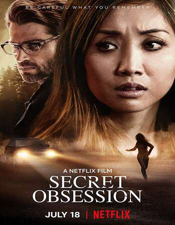 Secret Obsession 2019 Hindi Dual Audio Movie 720p MSubs Download