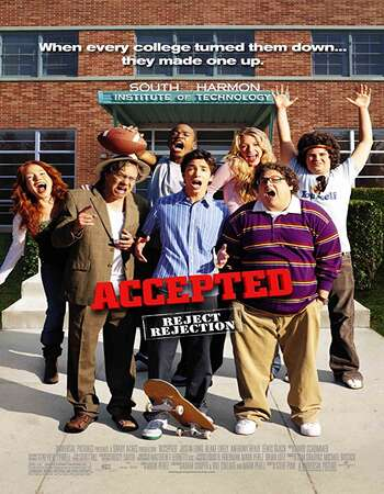Accepted 2006 Hindi Dual Audio BRRip Full Movie 720p Download