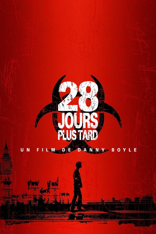 Film 28 Jours Plus Tard : jours, Jours, (Film,, 2003), CinéSéries