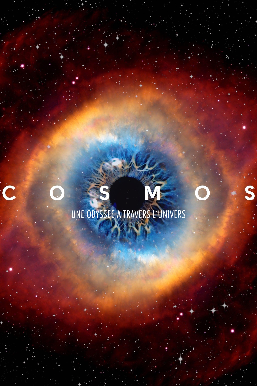Cosmos Odyssée à Travers L'univers : cosmos, odyssée, travers, l'univers, Cosmos, Odyssée, Travers, L'univers, (2014,, Série,, Saisons), CinéSéries
