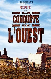 La Conquête De L'ouest Film : conquête, l'ouest, Conquête, L'ouest, (Film,, 1962), CinéSéries