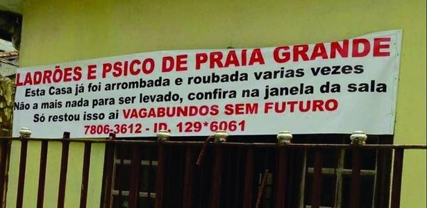 Depois de sofrer furtos, dono de casa em Praia Grande pendurou faixa para protestar