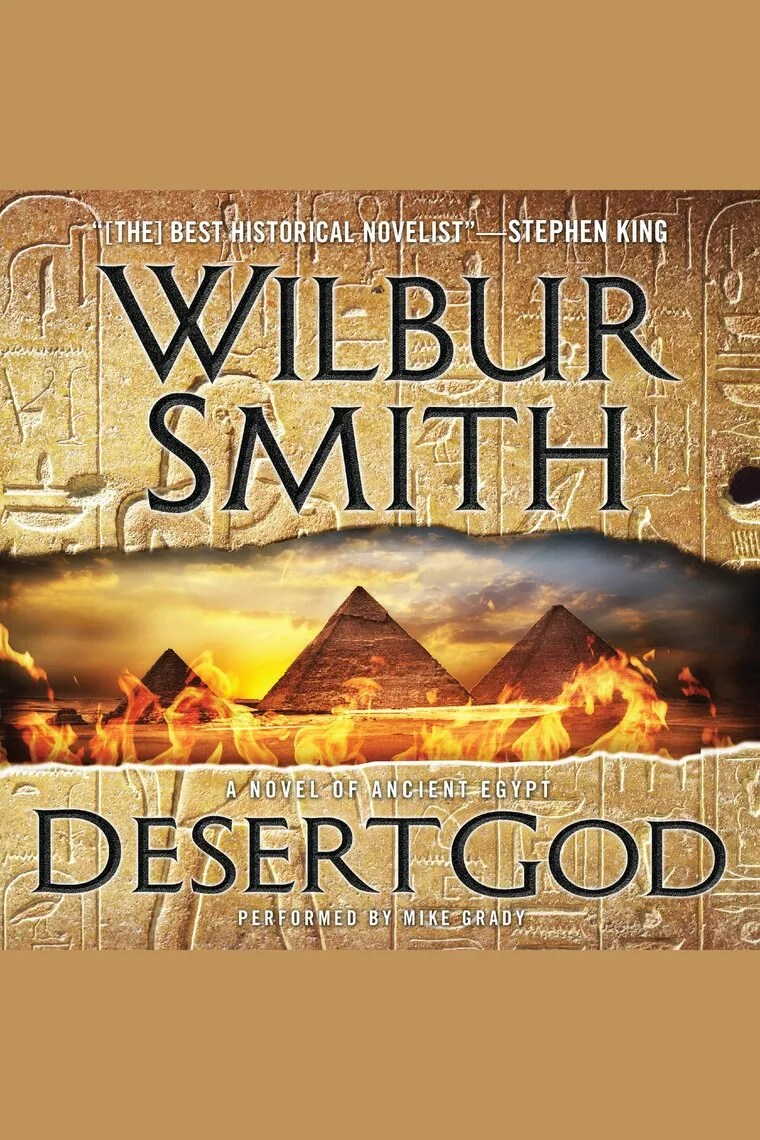 Desert God By Wilbur Smith And Mike Grady Audiobook