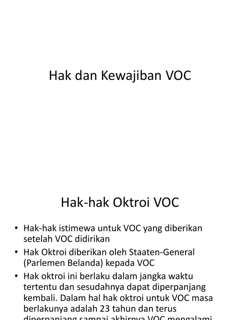 Hak Oktroi Voc Adalah : oktroi, adalah, Kewajiban