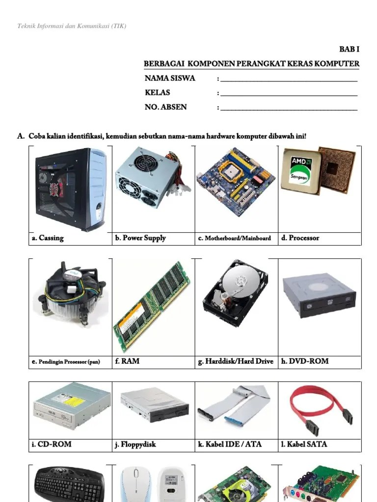 Sebutkan Perangkat-perangkat Komputer : sebutkan, perangkat-perangkat, komputer, I_perangkat, Keras, Komputer, Kelas